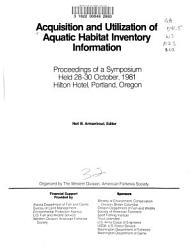 Acquisition and Utilization of Aquatic Habitat Inventory Information