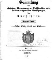 Sammlung von Gesetzen, Verordnungen, Ausschreiben und sonstigen allgemeinen Verfügungen für die kurhessischen Staaten: Band 10