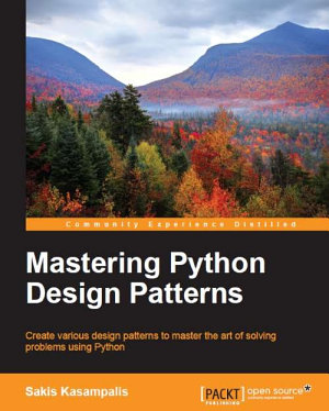 Mastering Python Design Patterns PDF