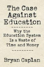 The Case against Education PDF
