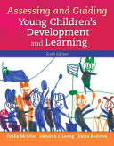 Assessing and Guiding Young Children s Development and Learning PDF