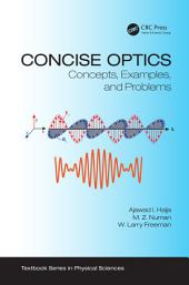 Concise Optics: Concepts, Examples, and Problems