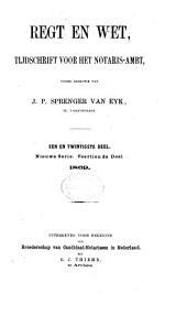 Regt en wet: tijdschrift voor het notarisambt, Volume 21