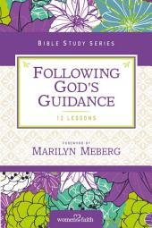 Following God's Guidance: Growing in Faith Every Day