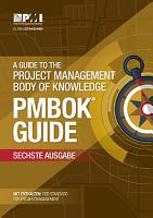 Guide to the Project Management Body of Knowledge  PMBOK   Guide    Sixth Edition  GERMAN  PDF