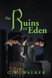 The Ruins of Eden