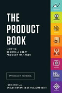 The Product Book  How to Become a Great Product Manager