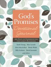 God's Promises Devotional Journal: 365 Days of Experiencing the Lord's Blessings