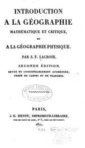 Introduction à la géographie mathématique et critique, et à la géographie physique