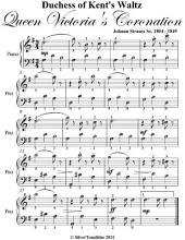 Duchess of Kent's Waltz Queen Victoria's Coronation - Easy Piano Sheet Music