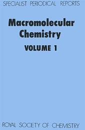 Macromolecular Chemistry: Volume 1
