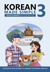 Korean Made Simple 3: Continuing your journey of learning the Korean language