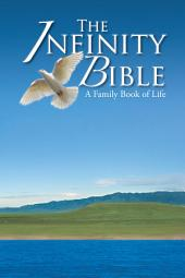 The Infinity Bible: A Family Book of Life