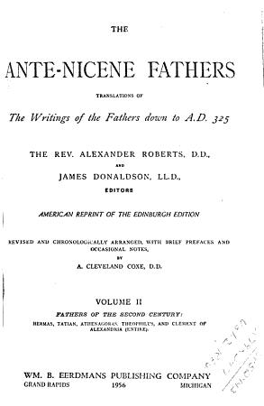The Ante Nicene Fathers PDF