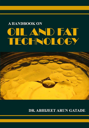 A HANDBOOK ON OIL AND FAT TECHNOLOGY PDF