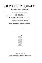 Olivo e Pasquale: Melodramma giocoso da rapresentarsi nel teatro di Ragusa la primavera 1834