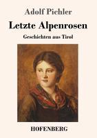 Letzte Alpenrosen PDF
