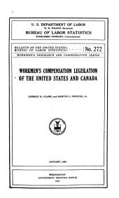 Workmen's Compensation Legislation of the United States and Canada