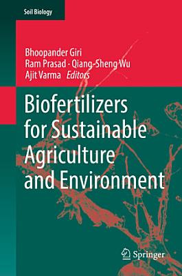 Biofertilizers for Sustainable Agriculture and Environment