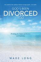 God s Been Divorced Too PDF
