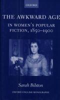 The Awkward Age in Women s Popular Fiction  1850 1900 PDF
