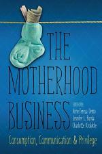 The Motherhood Business