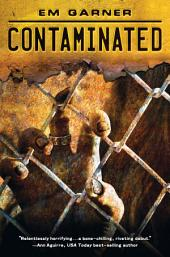 Contaminated: Volume 1
