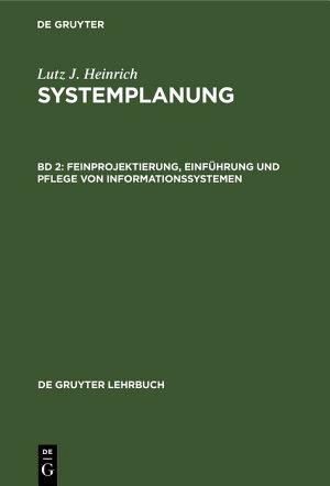 Feinprojektierung  Einf  hrung und Pflege von Informationssystemen PDF
