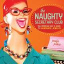 The Naughty Secretary Club