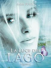 La Luce del Lago : Volume 2