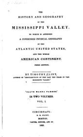 The History and Geography of the Mississippi Valley: To which is Appended a Condensed Physical Geography of the Atlantic United States, and the Whole American Continent, Volumes 1-2
