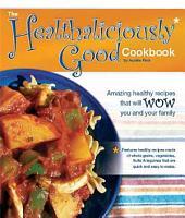 The Healthaliciously Good Cookbook PDF