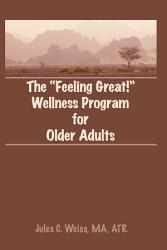The Feeling Great  Wellness Program for Older Adults PDF