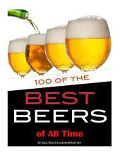100 of the Best Beers of All Time
