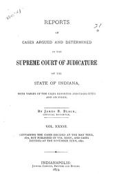 Reports of Cases Argued and Determined in the Supreme Court of Judicature of the State of Indiana: Volume 36
