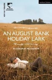 An August Bank Holiday Lark
