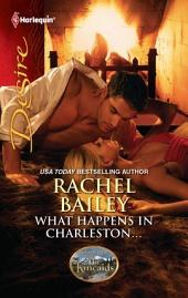 What Happens in Charleston...: A Single Dad Romance The Kincaids: Jack and Nikki, Part 2