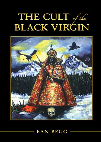 Download The Cult of the Black Virgin Book