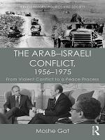 The Arab–Israeli Conflict, 1956–1975