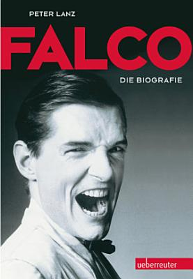 Falco  Die Biografie PDF