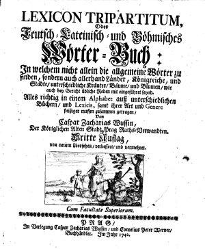 Lexicon tripartitum oder  Teutsch Lateinisch  und B  hmisches W  rter Buch  etc   3  Aufl  von neuem   bers  verb  u  verm PDF