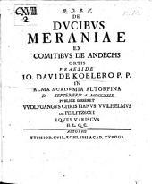De ducibus Meraniae ex comitibus de Andechs ortis