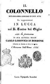 Il colonnello melodramma giocoso in due atti [parole di Giacomo Ferretti