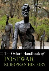 The Oxford Handbook of Postwar European History
