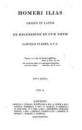 Homeri Ilias: graece et latine, Volume 2