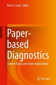 Paper based Diagnostics