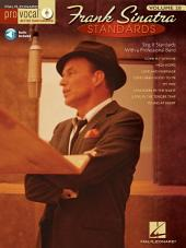 Frank Sinatra Standards (Songbook): Pro Vocal Men's Edition, Volume 20