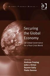 Securing the Global Economy: G8 Global Governance for a Post-Crisis World