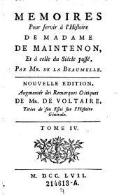Memoires pour servir a l'histoire de Madame de Maintenon, et a celle du siecle passe: 4, Volume5