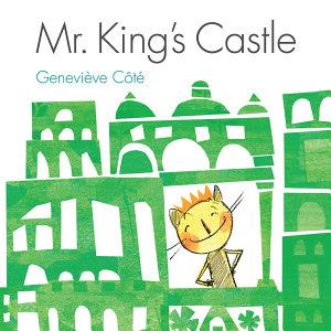 Mr  King   s Castle